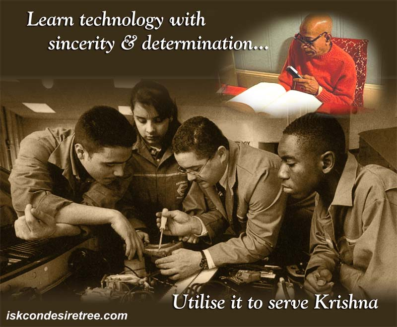 Quotes by Srila Prabhupada on Using Technology in Serving Krishna