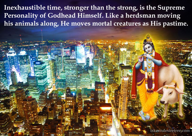 Srimad Bhagavatam on The Inexhaustible Time