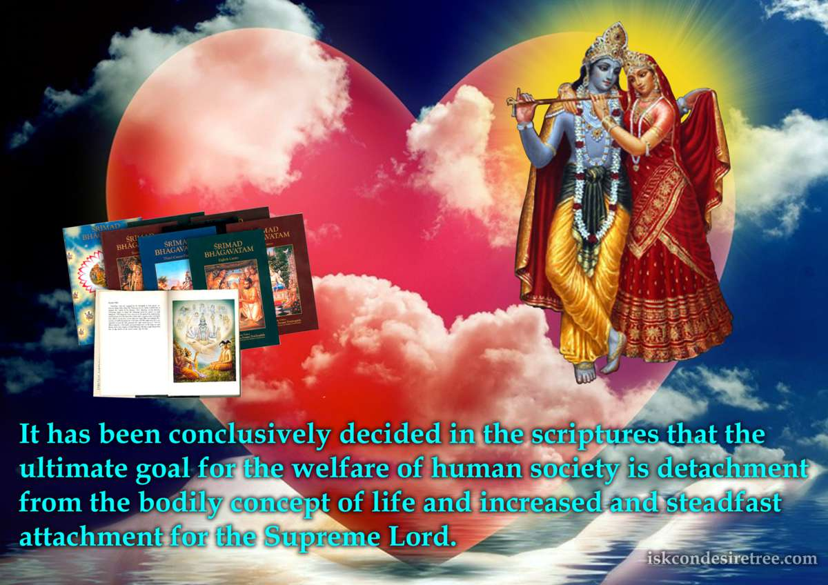 Srimad Bhagavatam on The Ultimate Goal For The Welfare of Human Society