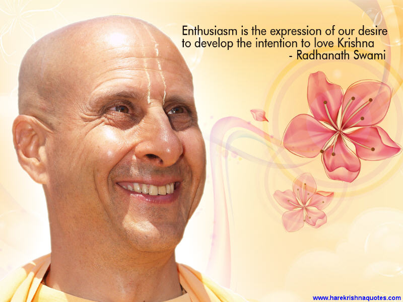 Radhanath Swami on Enthusiasm