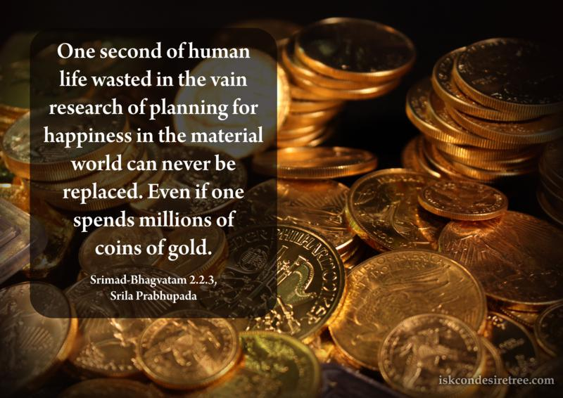 Srila Prabhupada on Value of One Second of Human Life