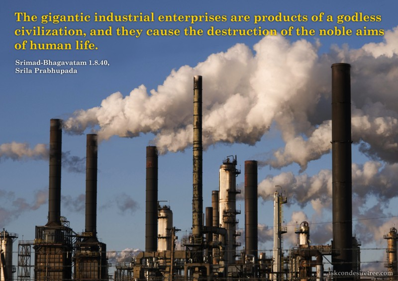 Srila Prabhupada on Gigantic Industrial Enterprises