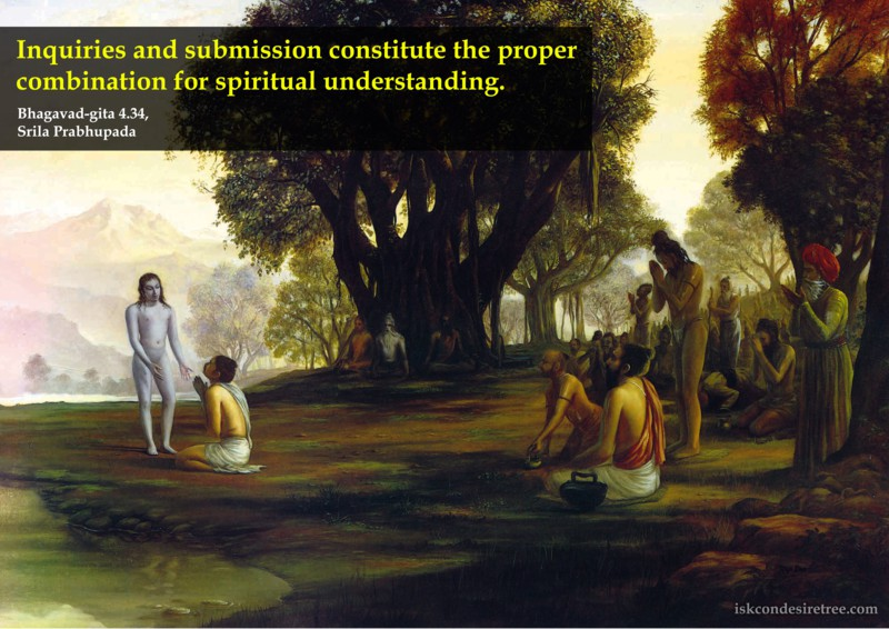 Srila Prabhupada on Inquiries And Submission