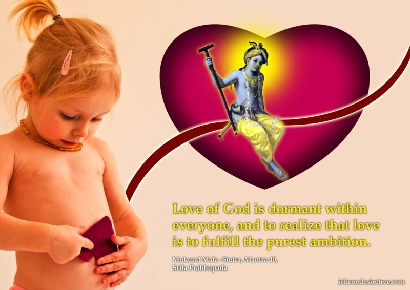 Srila Prabhupada on Love of God