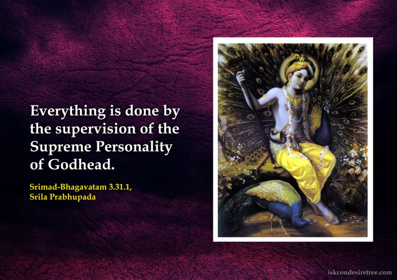 Srila Prabhupada on Supervision of All Activities