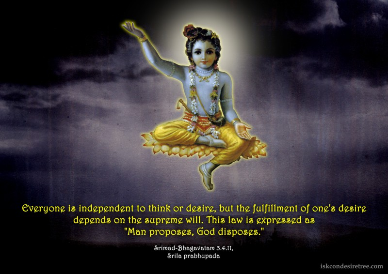 Srila Prabhupada on Man Proposes, God Disposes