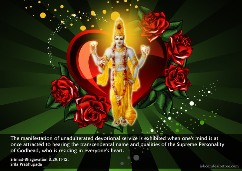 Srila Prabhupada on Manifestation of Unadulterated Devotional Service