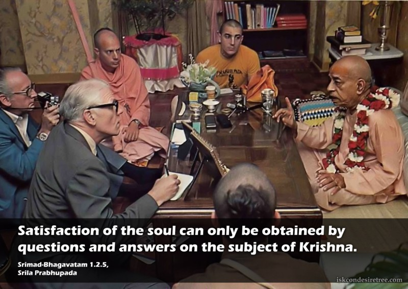 Srila Prabhupada on Satisfaction