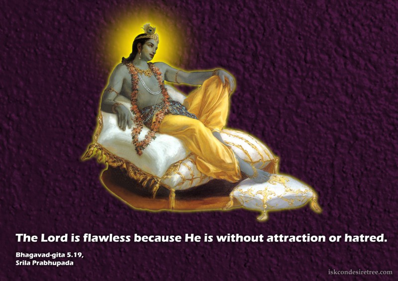 Srila Prabhupada on The Flawless Lord