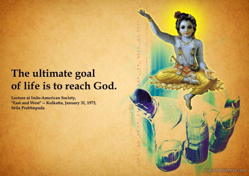 Srila Prabhupada on Ultimate Goal of Life