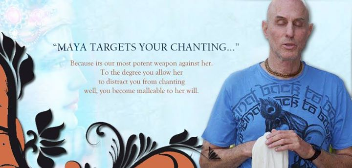 Mahatma Prabhu on Maya targets your chanting