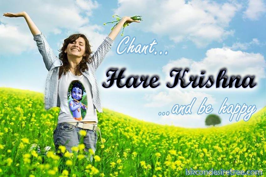 Chant Hare Krishna Happy
