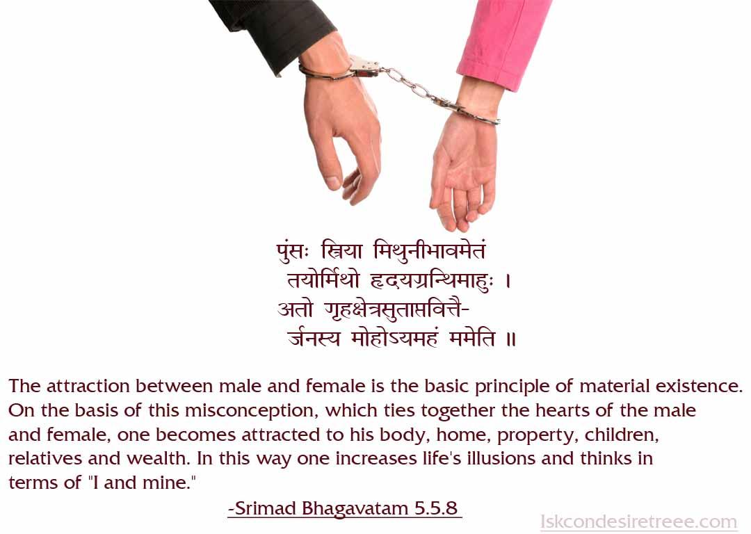 -Srimad Bhagavatam 5.5.8