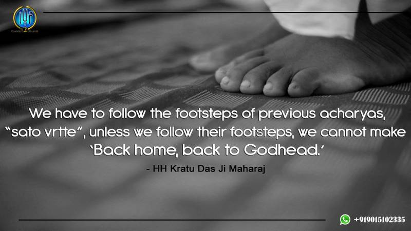 Follow the footstep of previous acharyas