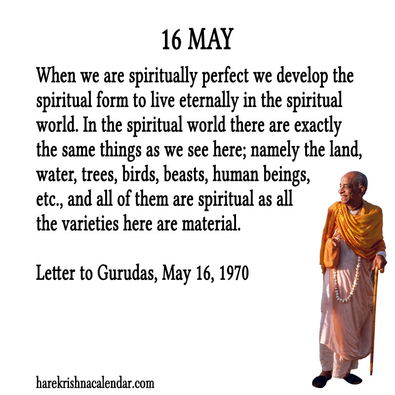 Prabhupada Quotes For The Month of May 16