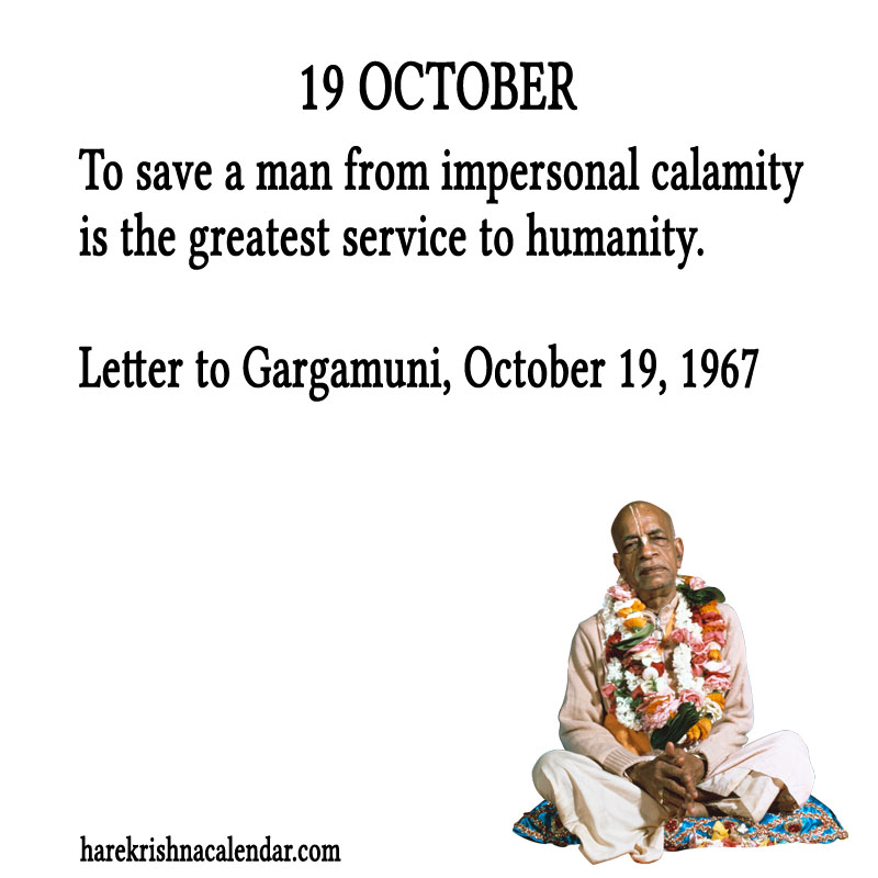 Prabhupada Quotes For The Month of October 19