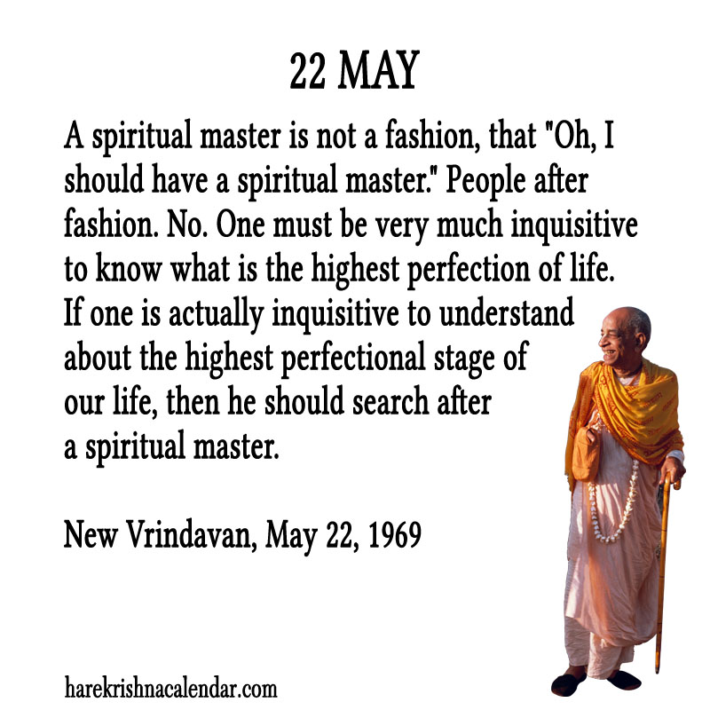Prabhupada Quotes For The Month of May 22