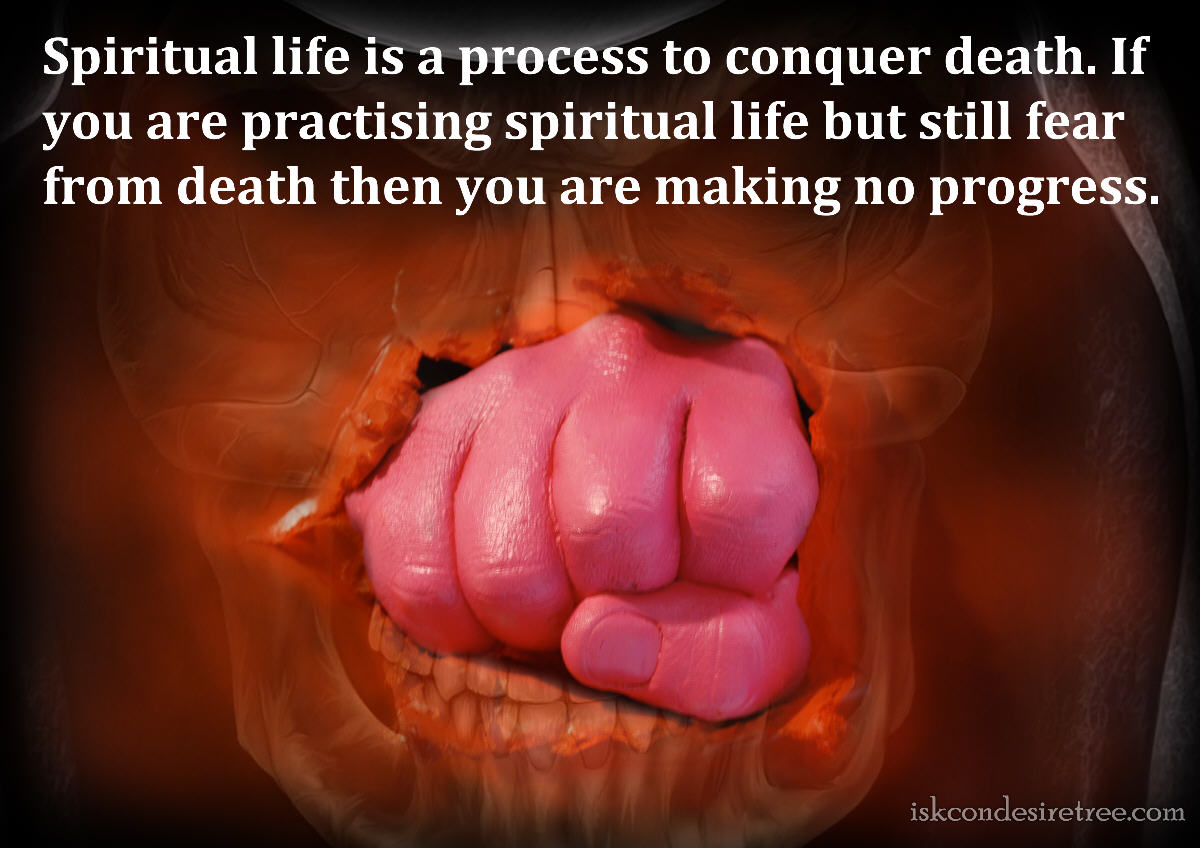 Spiritual Quotes About Love And Life Quotesbhakti Charu Swami On Conquering Death  Spiritual