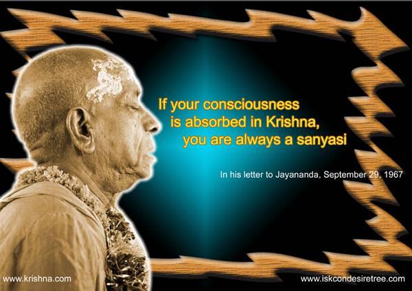 Quotes by Srila Prabhupada on Always Being A Sannyasi