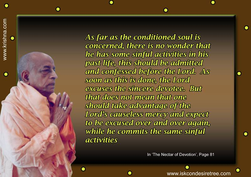 Quotes by Srila Prabhupada on Being Excused of Sins