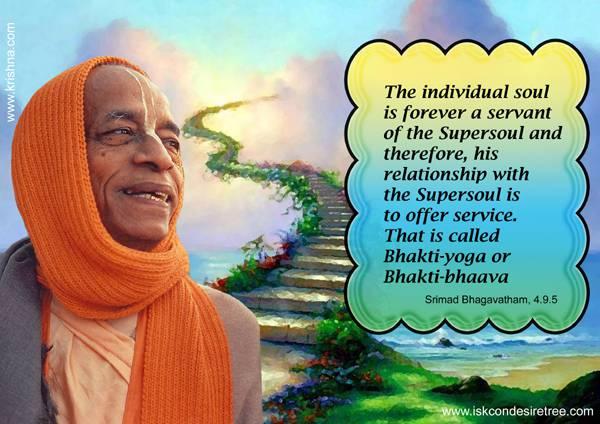 Quotes by Srila Prabhupada on Bhakti Yoga