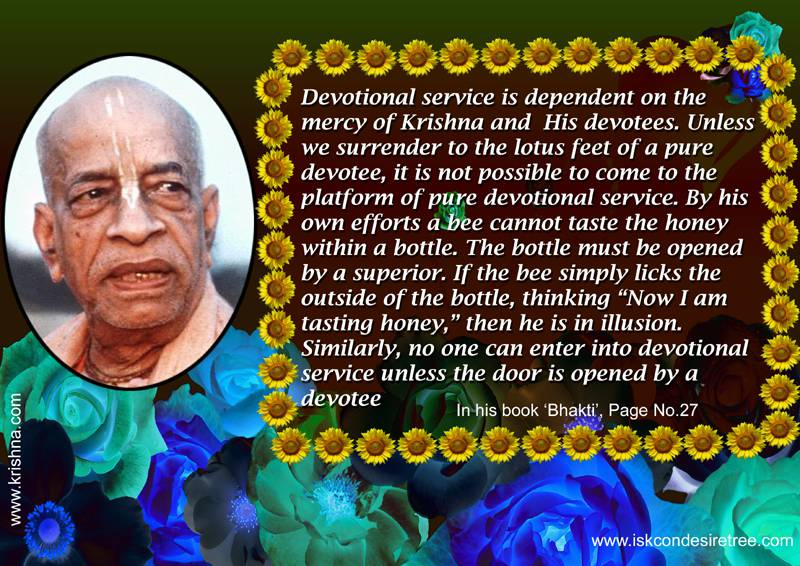 Quotes by Srila Prabhupada on Coming to The Platform of Pure Devotional Service
