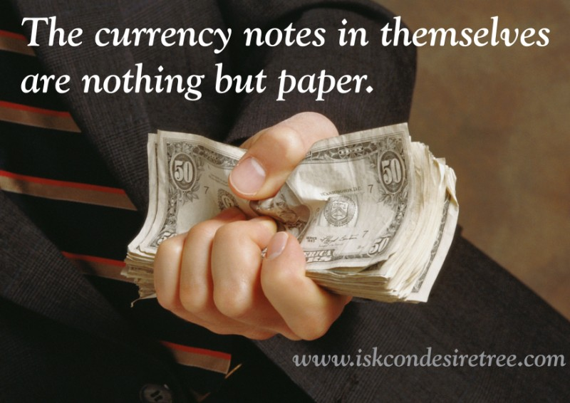 Quotes by Srila Prabhupada on Currency Notes