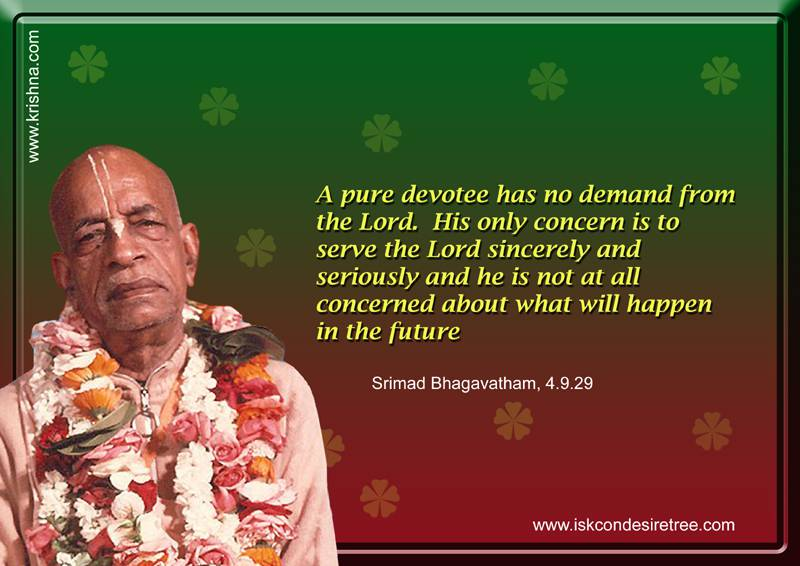 Quotes by Srila Prabhupada on Devotee's Only Concern