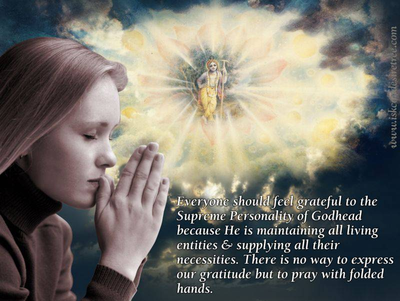 Quotes By Srila Prabhupada On Expressing Gratitude To The Lord