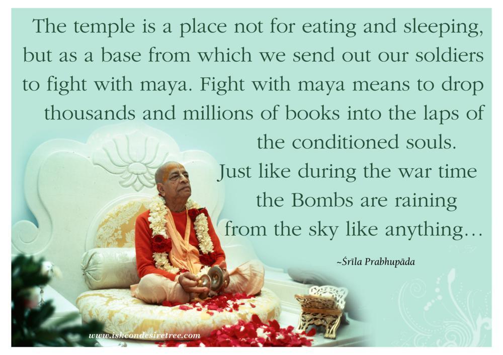 Quotes by Srila Prabhupada on Fighting With Maya