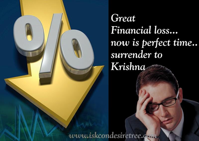 Quotes by Srila Prabhupada on Financial Loss