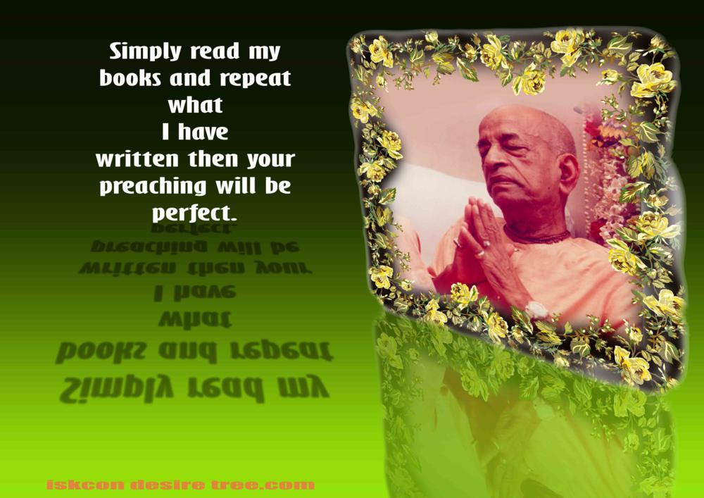 Quotes by Srila Prabhupada on Making Our Preaching Perfect