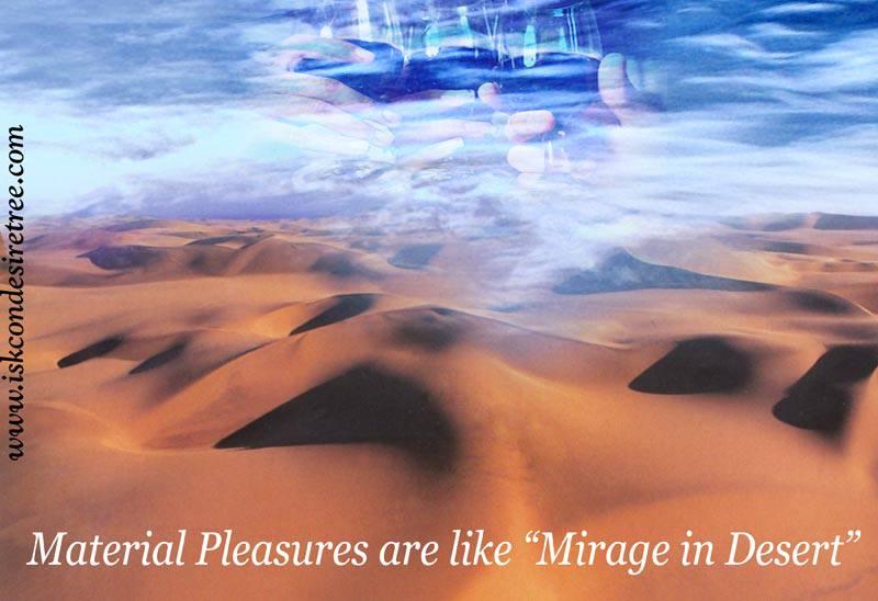 Quotes by Srila Prabhupada on Material Pleasures