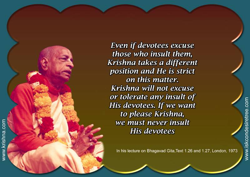 Quotes by Srila Prabhupada on Never Insult Devotees