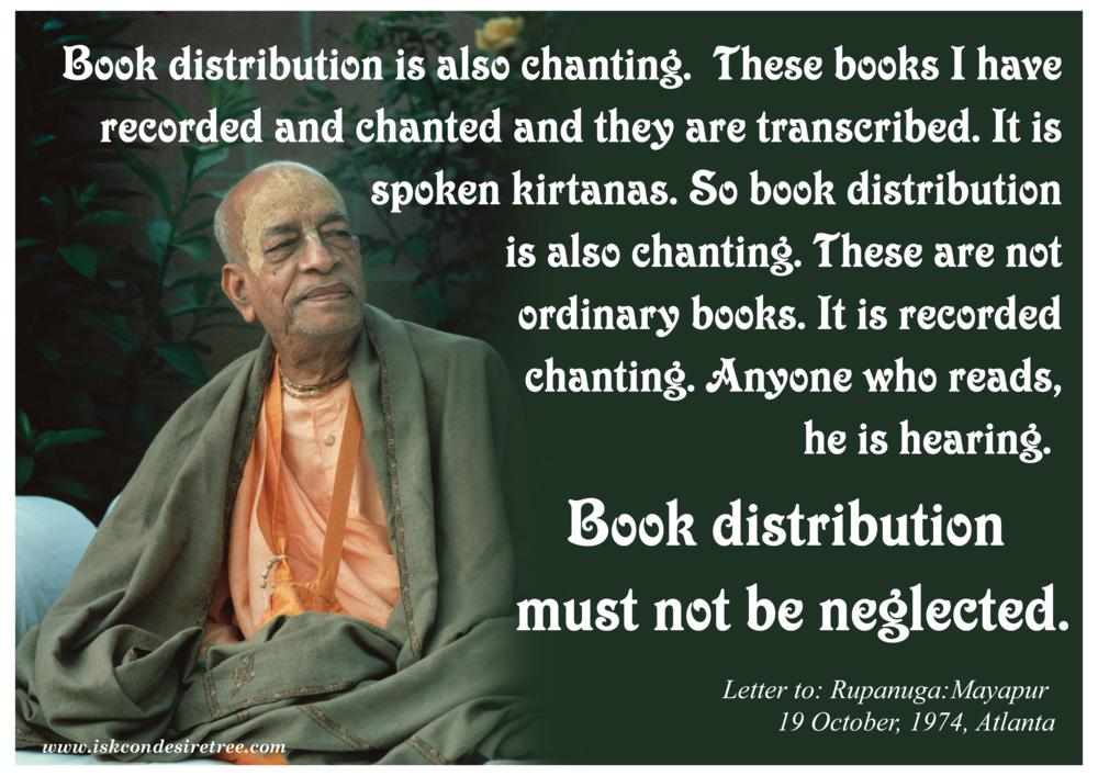 Quotes by Srila Prabhupada on Not Neglecting Book Distribution