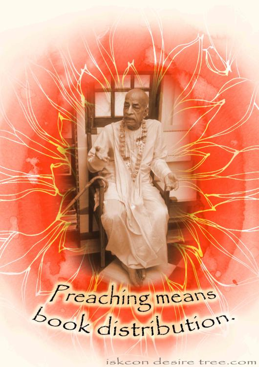 Quotes by Srila Prabhupada on Preaching