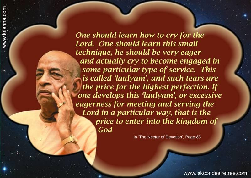 Quotes by Srila Prabhupada on Price to Enter The Kingdom of God
