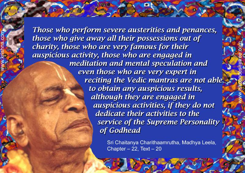 Quotes by Srila Prabhupada on Significance of Dedicating One's Activities to The Service of The Supreme Personality of Godhead