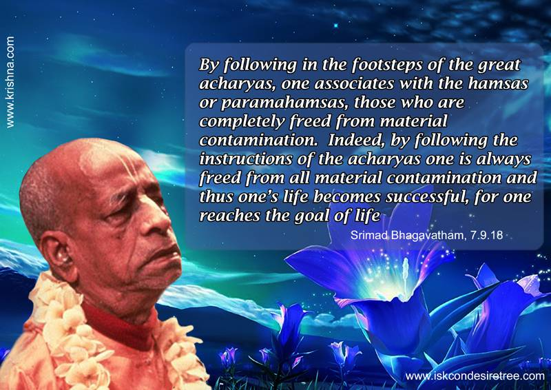 Quotes by Srila Prabhupada on Significance of Following in The Footsteps of Acharyas