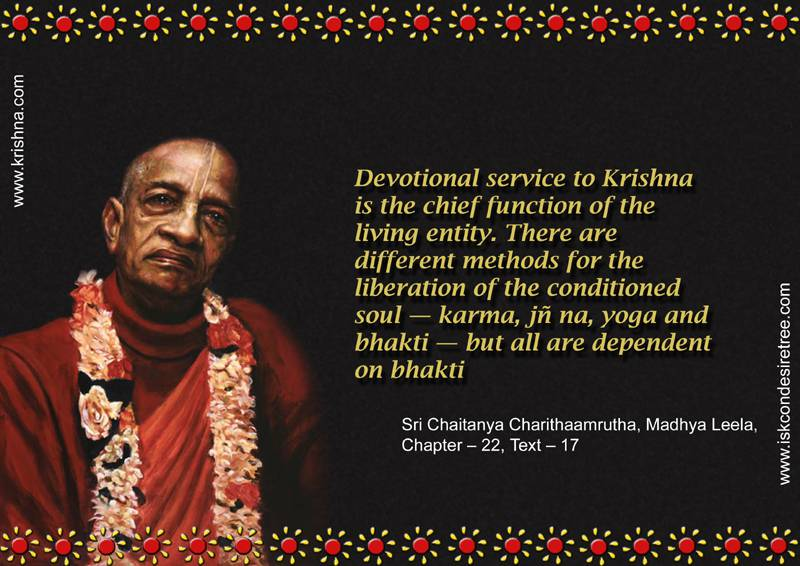 Quotes by Srila Prabhupada on The Chief Function of The Living Entity