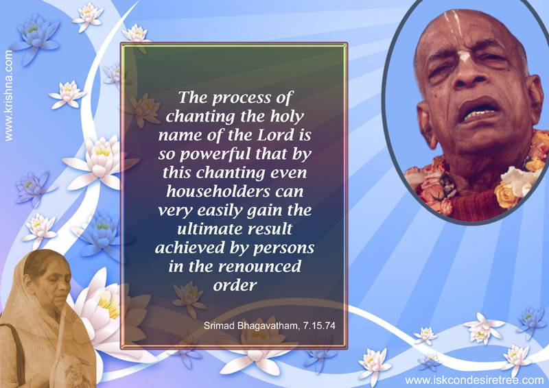 Quotes by Srila Prabhupada on The Power of The Holy Name