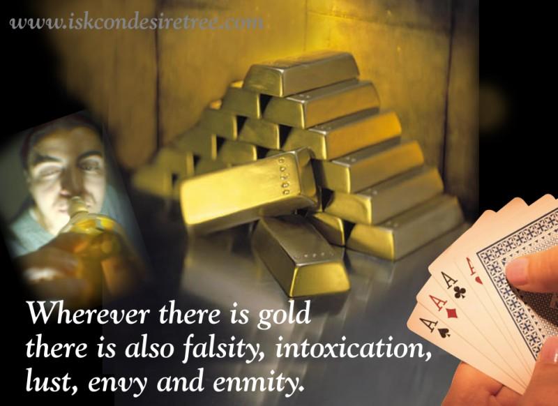 Quotes by Srila Prabhupada on Things Accompanying Gold