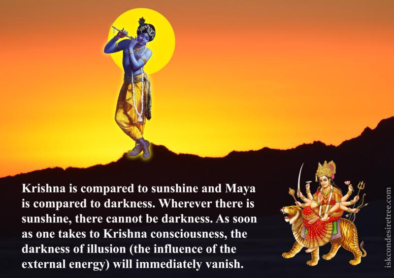 Chaitanya Caritamrta on Krishna and Maya