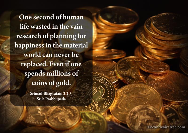 Srila Prabhupada on Value of One Second of Human Life