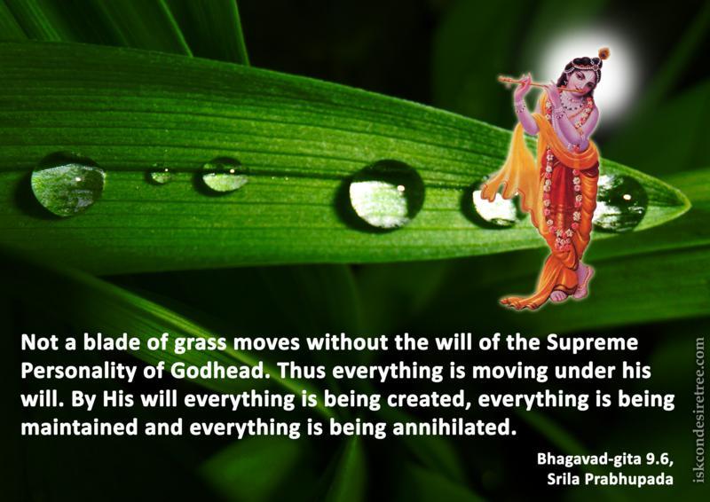 Srila Prabhupada on Will of The Supreme Personality of Godhead