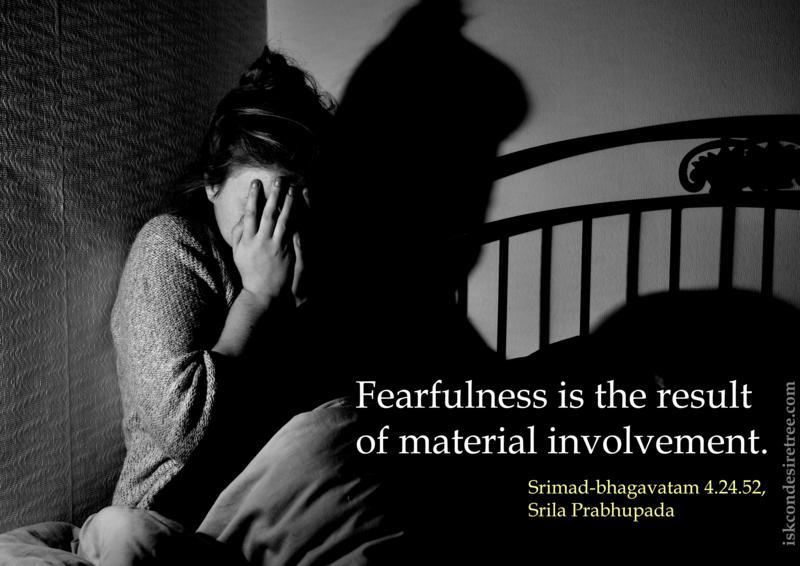 Srimad Bhagavatam on Fearfulness