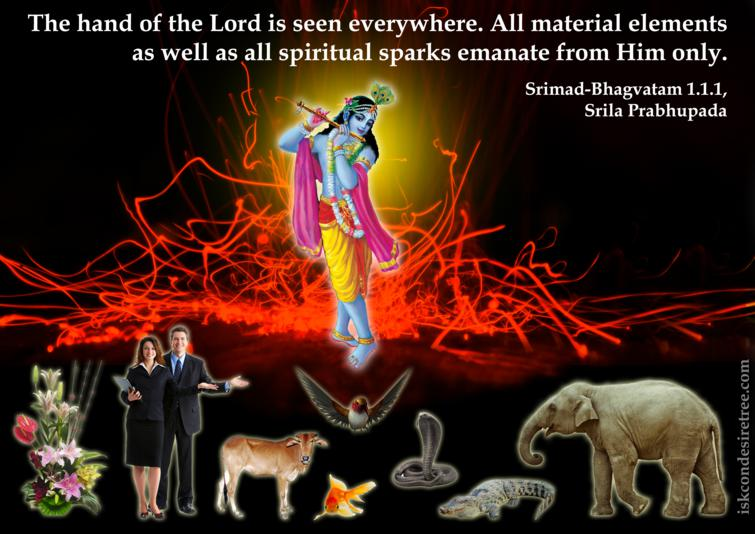 Quotes by Srimad Bhagavatam on Everything That Exists