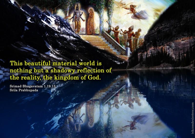 Srila Prabhupada on Material World - A Reflection