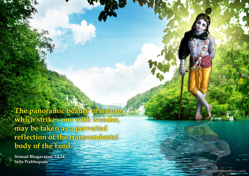 Quotes By Srila Prabhupada On Panoramic Beauty Of Nature Spiritual