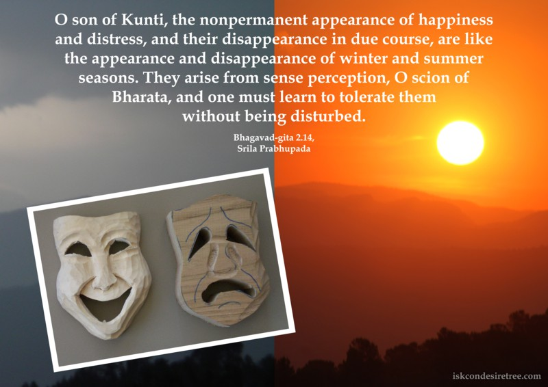 Lord Krishna on Non-Permanent appearance of Happiness And Distress